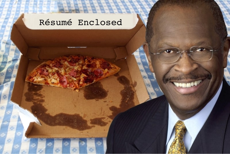 Pizza Exces Never Heard of Herman Cain